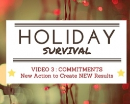 Holiday Survival- A New Action to Create New Results